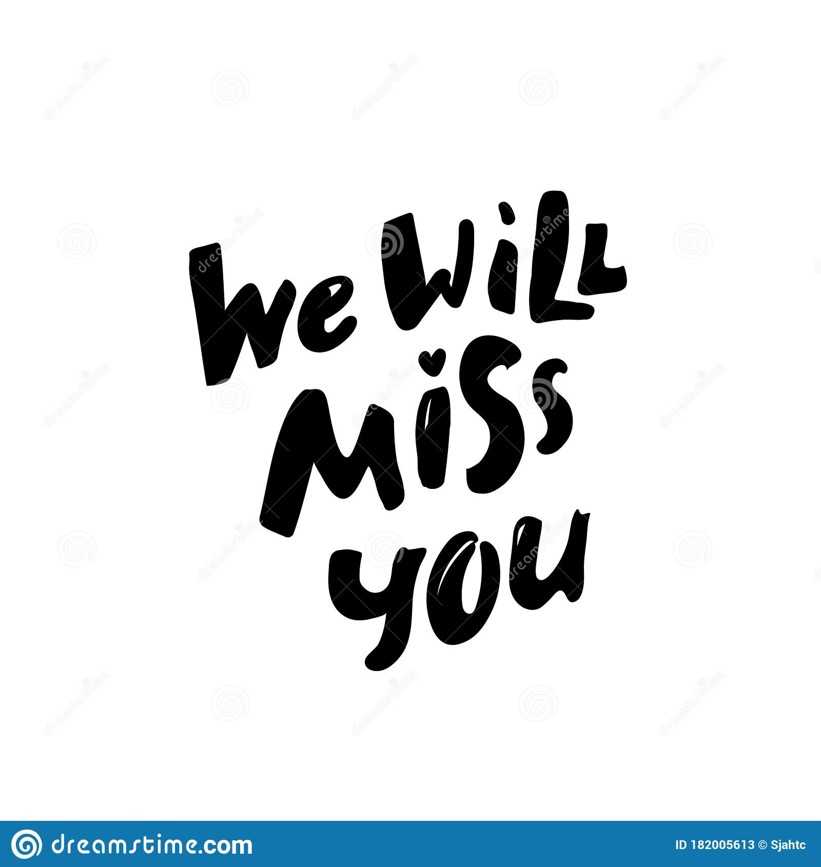 To miss we are you going I'll miss