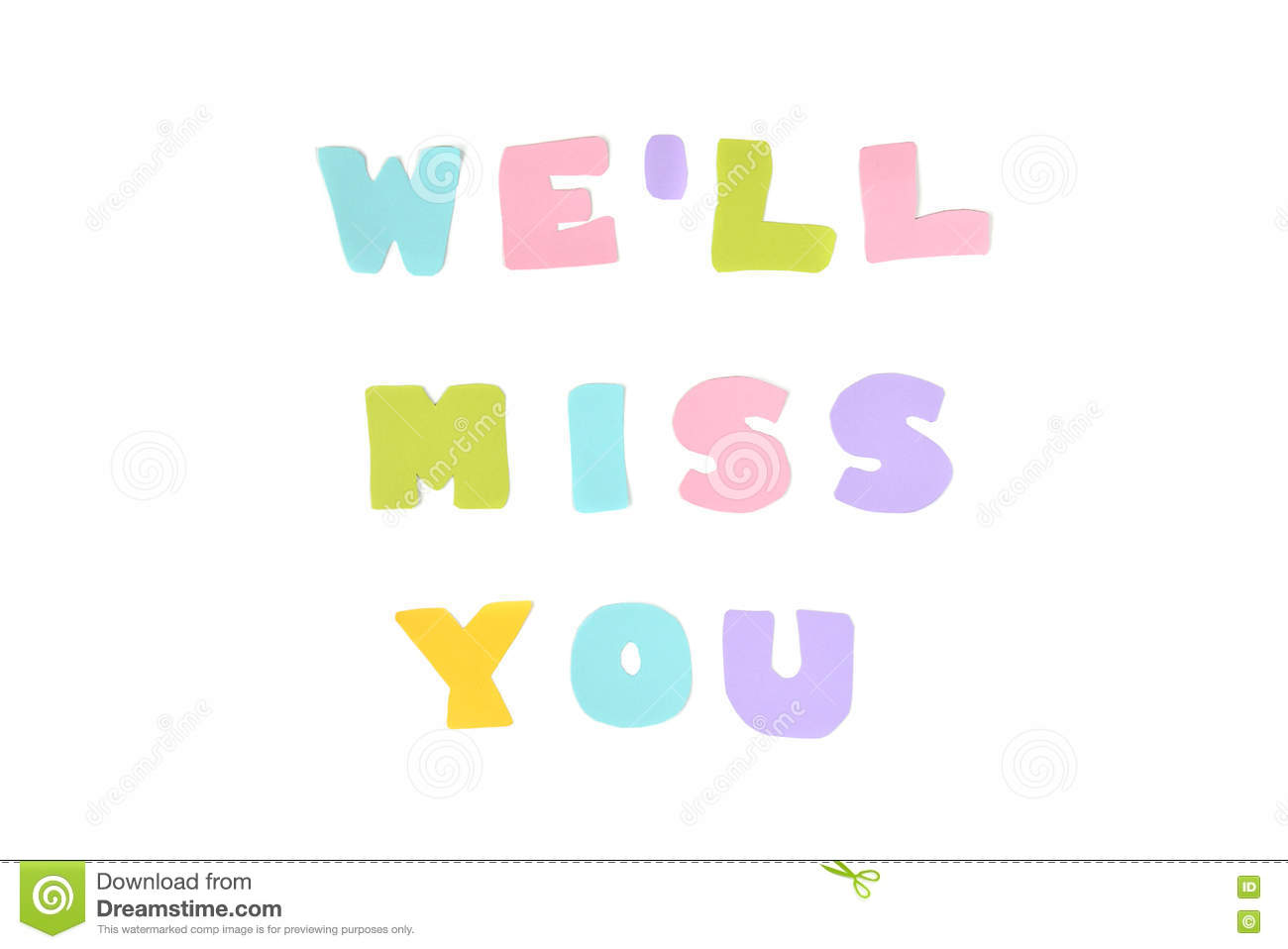 We Will Miss You Text - Isolated Stock Image - Image of ...