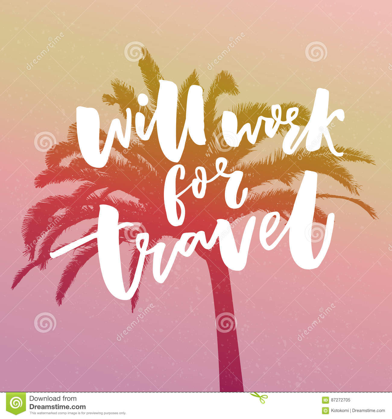 Will Work For Travel Funny Quote About Traveling Hand Lettering At