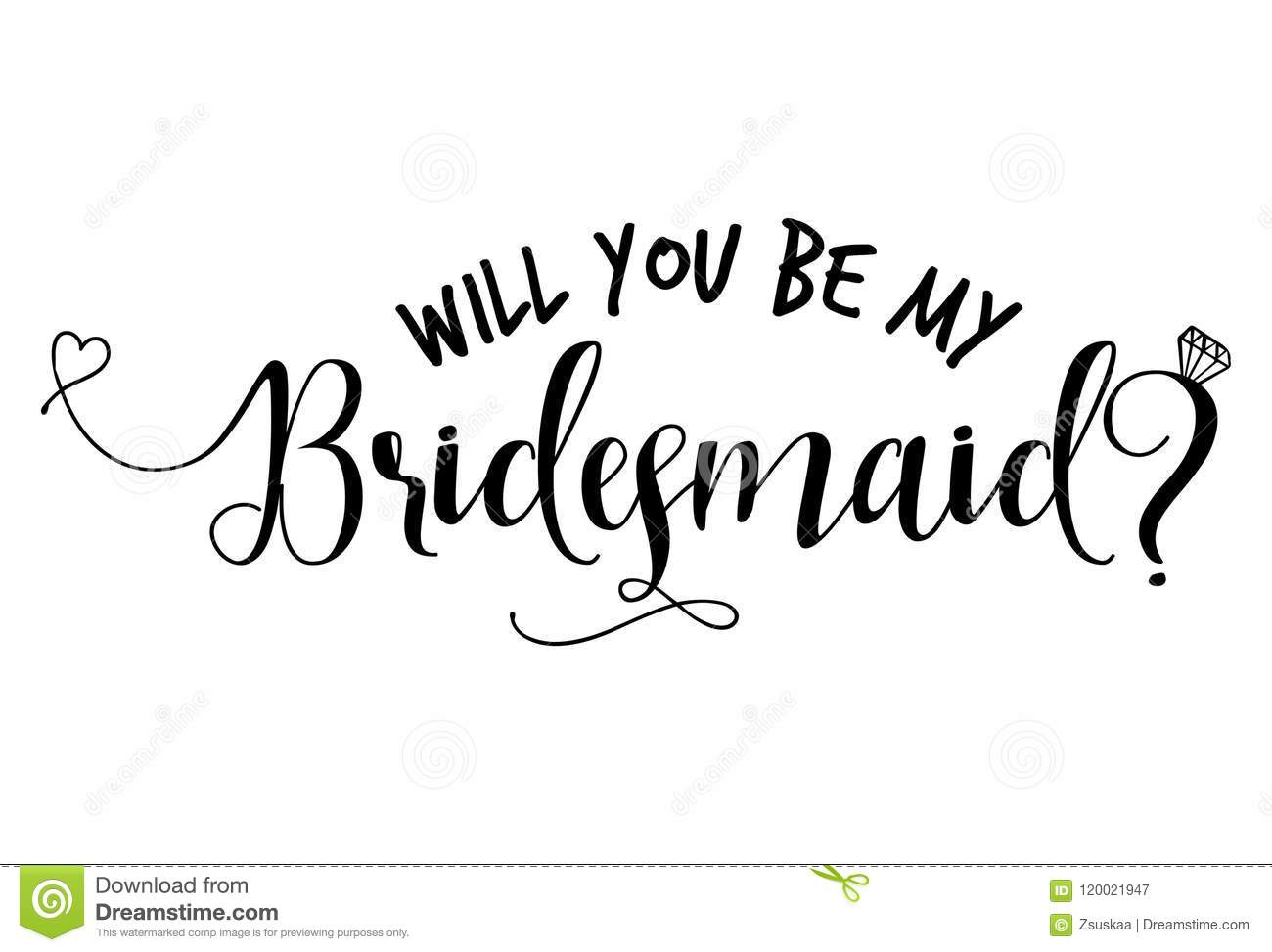 Will You Be My Bridesmaid? - Hand Lettering Typography Stock With Will You Be My Bridesmaid Card Template