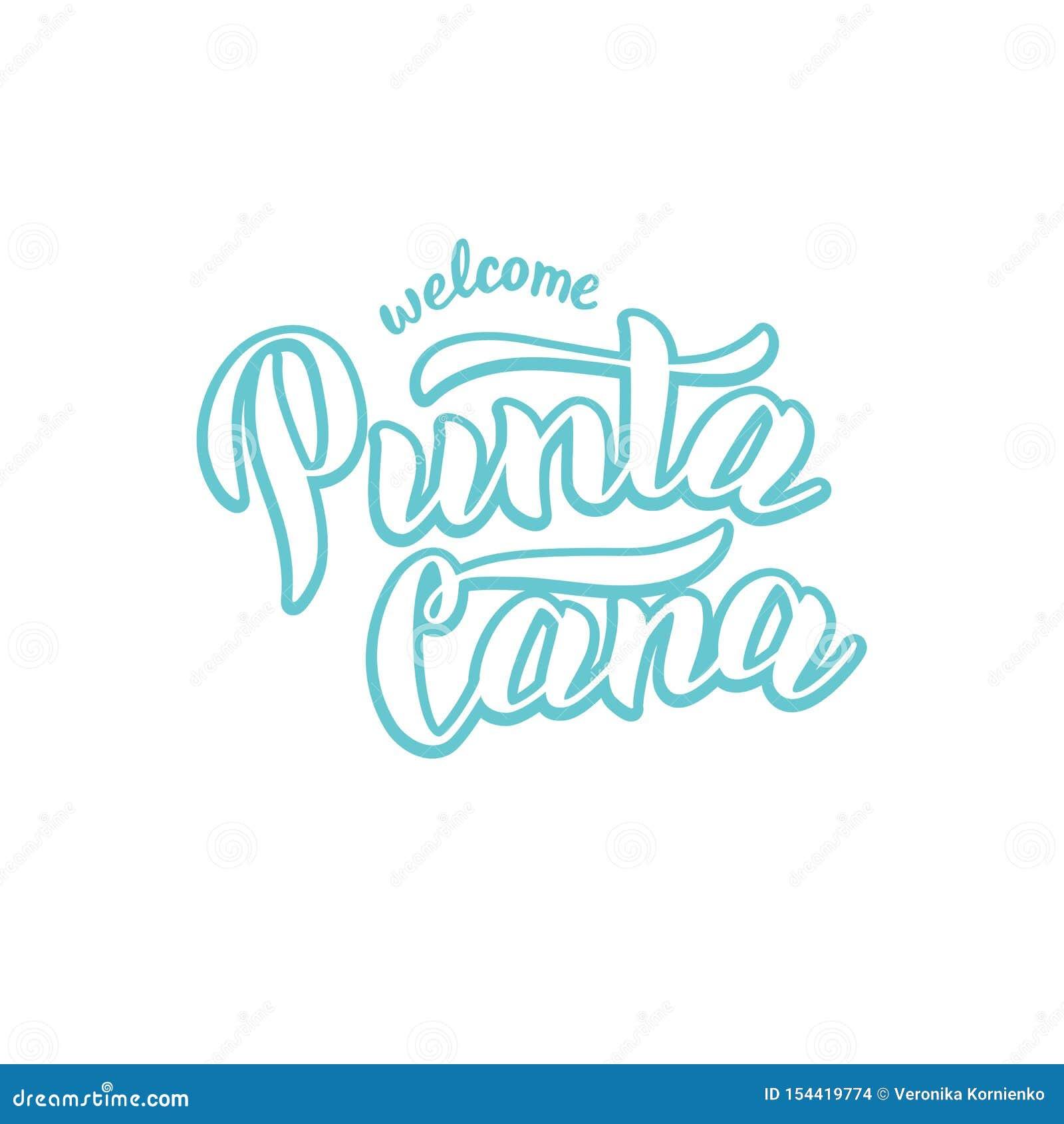Willkommen zum Beschriftungstext Punta Cana Modische Handgezogene Phrase für Postkarte, Hemd, Andenkenentwurf Gruß der Dominikani