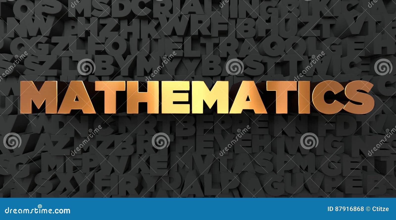 Wiskunde - Gouden tekst op zwarte achtergrond - 3D teruggegeven royalty vrij voorraadbeeld