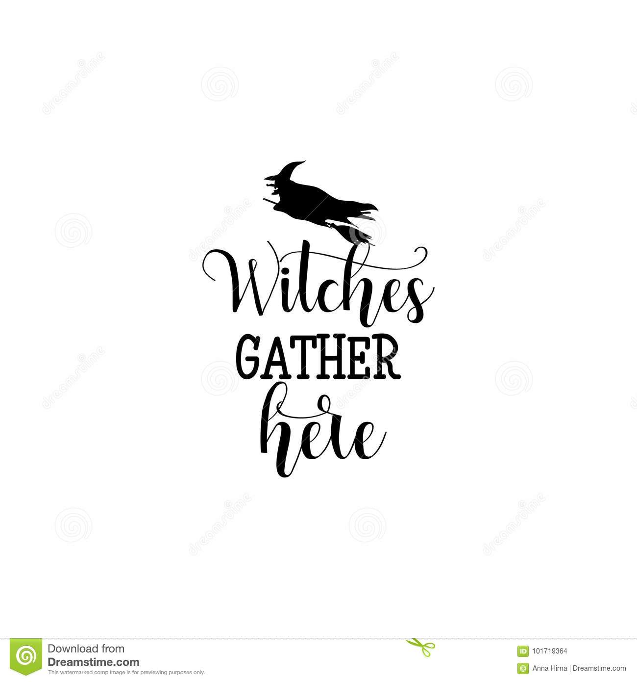 Witches gather here hand drawn lettering vector illustration.