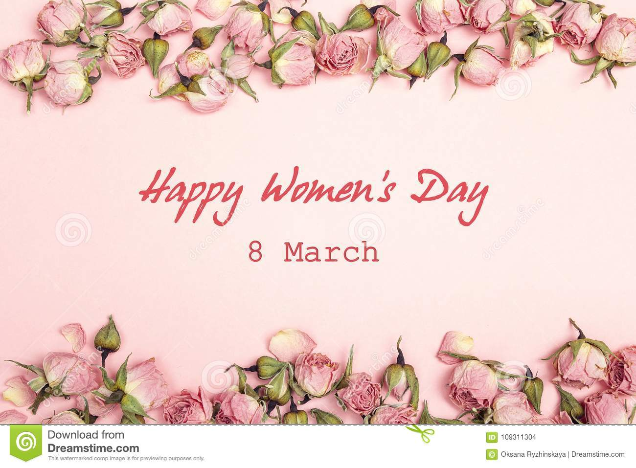 Women`s Day greeting message with small dry roses on pink backgr