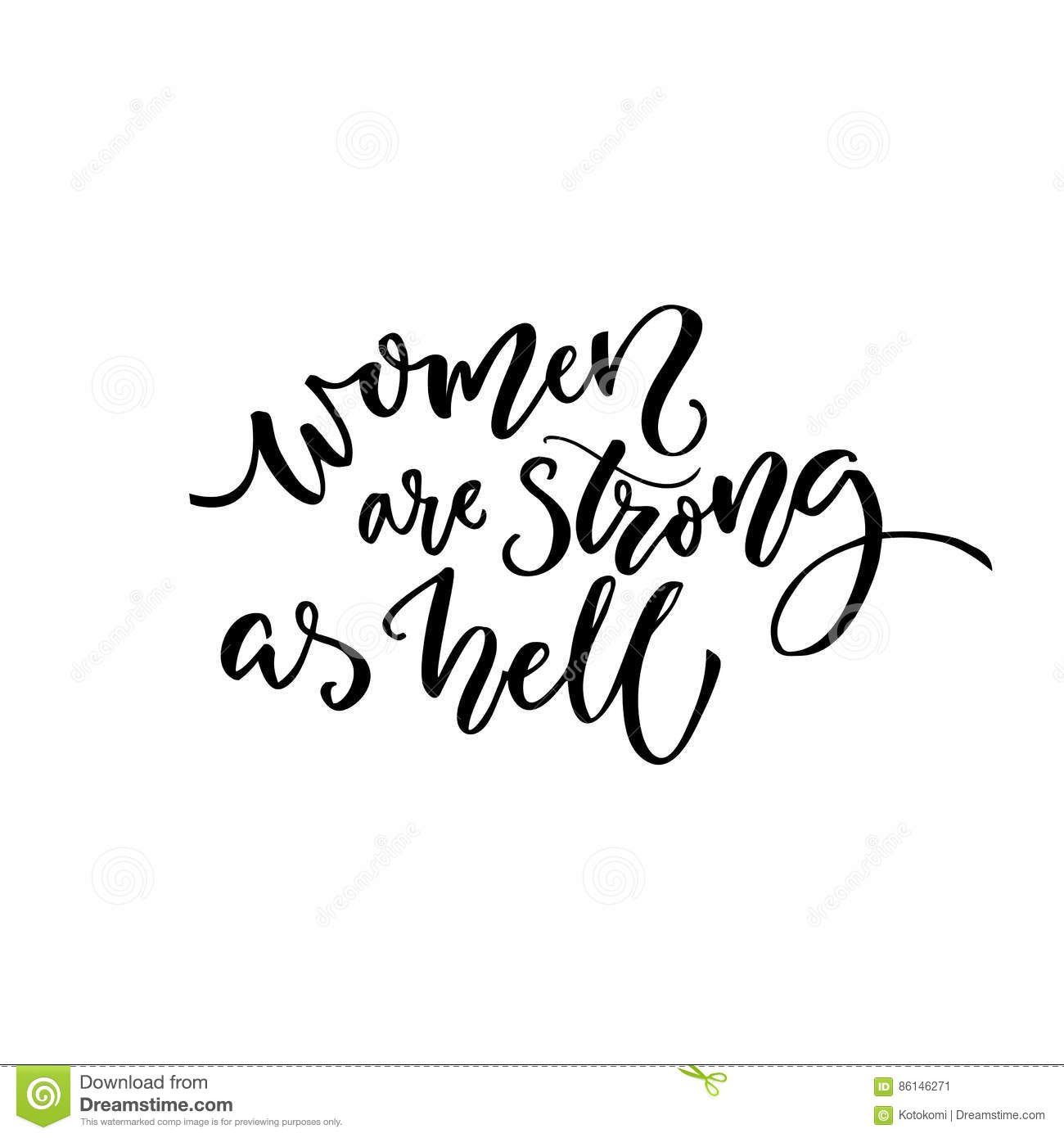 Quotes About Strong Black Woman Women Are Strong As Hellfeminism Quote For Tshirt And Cards