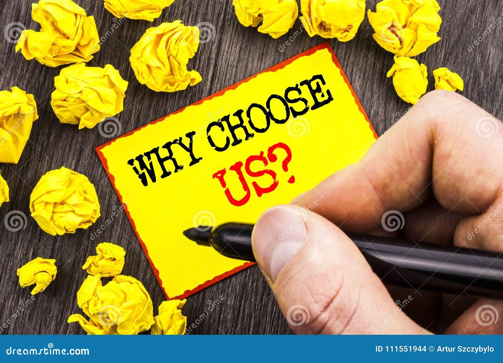 Word, écriture, texte pourquoi choisissez-nous question Concept d affaires pour la raison de l avantage bien choisi de satisfacti