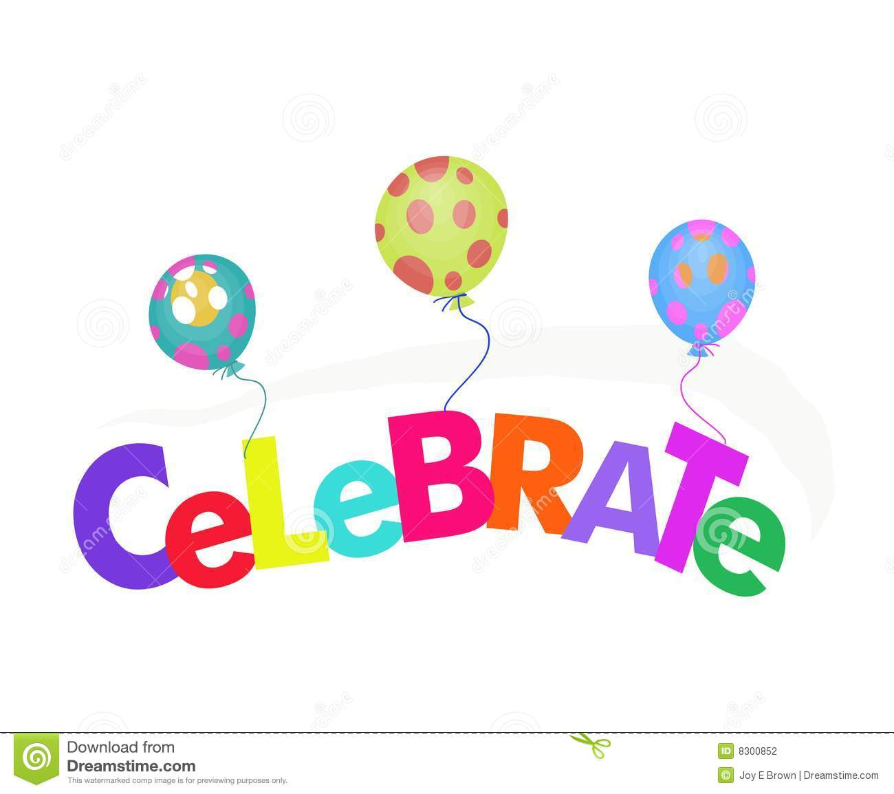 Word Celebrate With Balloons Illustration Stock ...