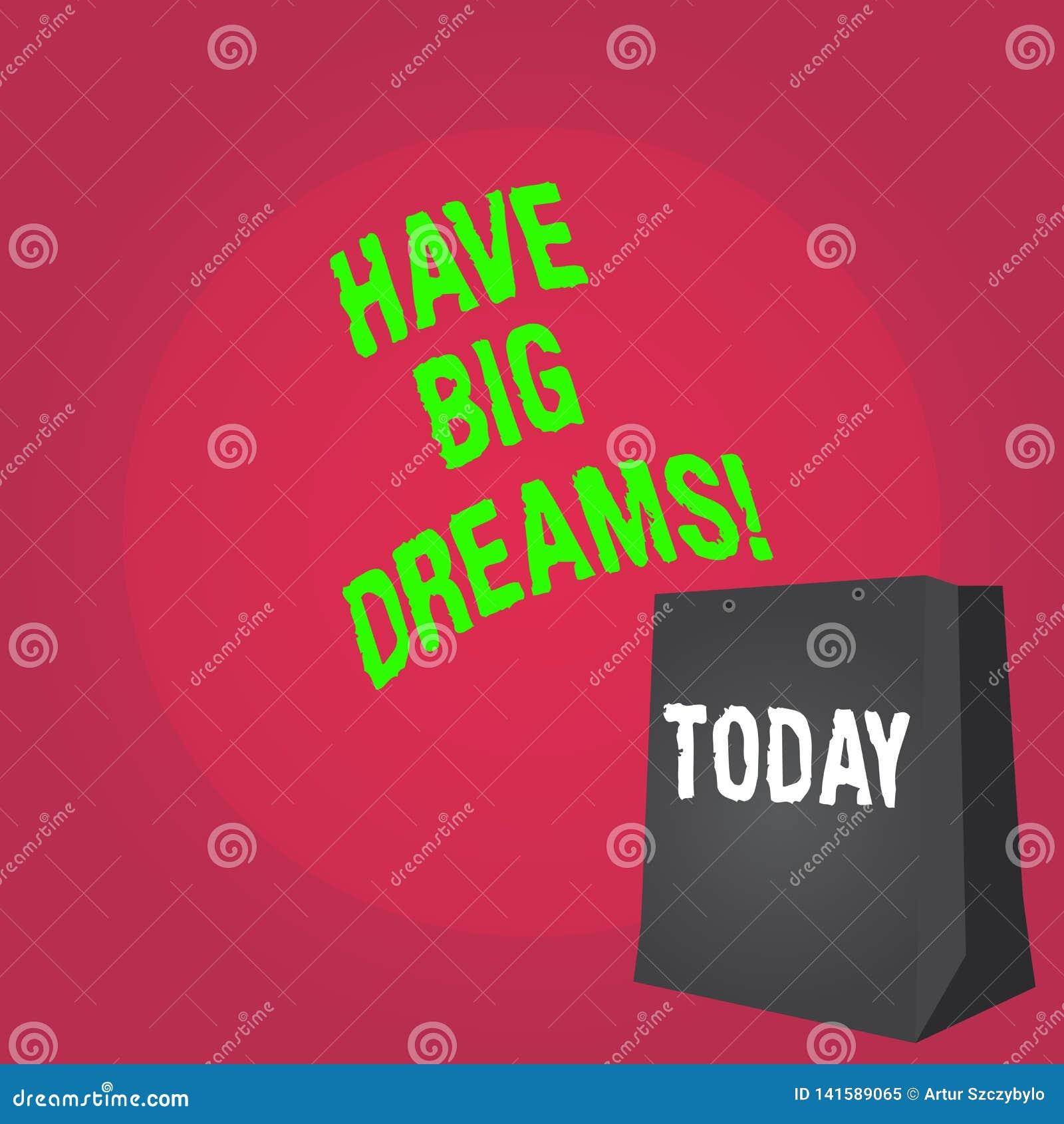 Word het schrijven de tekst heeft Grote Dromen Bedrijfsconcept voor Toekomstige Ambitie Desire Motivation Goal