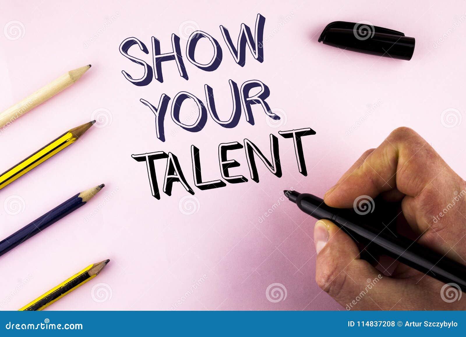 Word het schrijven de tekst toont Uw Talent Bedrijfsconcept voor Demonstrate persoonlijke die de kennisgeschiktheid van vaardighe