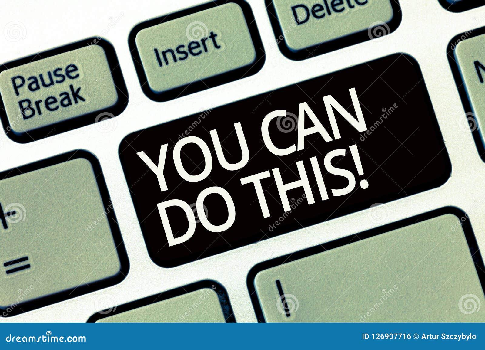 Word het schrijven de tekst u kan dit doen Bedrijfsconcept voor Enthousiasme en bereidheid om uitdagingen in het leven te overwin