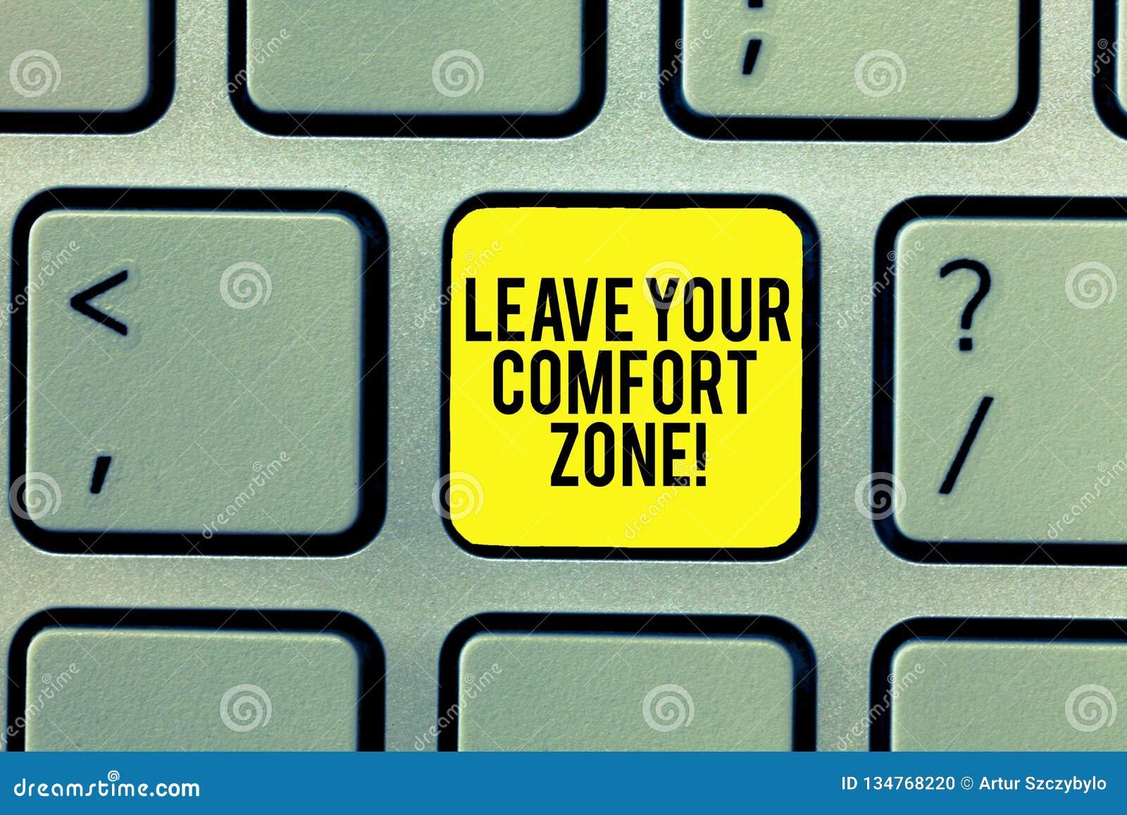 Word het schrijven de tekst verlaat Uw Comfortstreek Het bedrijfsconcept voor brengt veranderingen aan evolueren groeit neemt nie