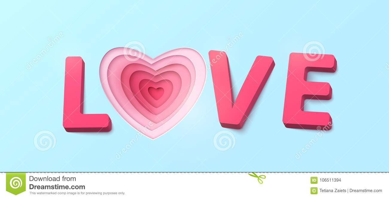 Word Love With 3d Effect Plastic Letters. Heart Paper Cut Red Pink ...