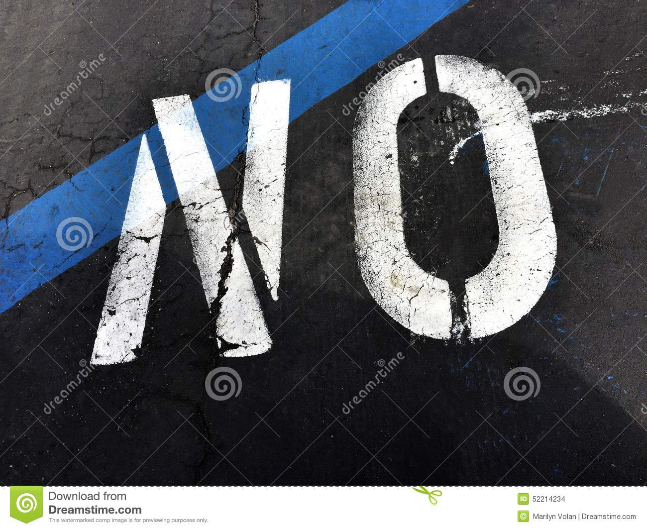 The Word No Painted On The Street Stock Photo - Image of ...