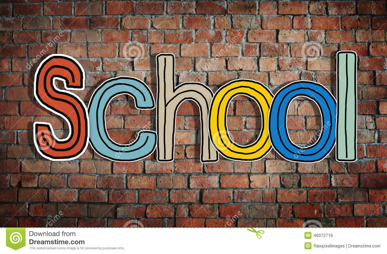 The Word School On A Brick Wall Background Stock Photo 46072719