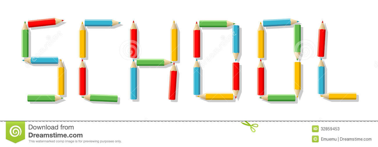 Word SCHOOL Made Up Of Colored Pencils Stock Photos - Image: 32859453