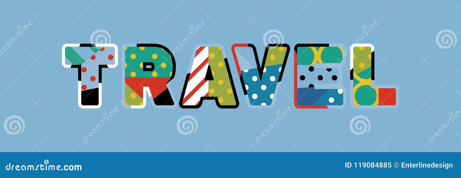 travel concept word art illustration stock vector illustration of