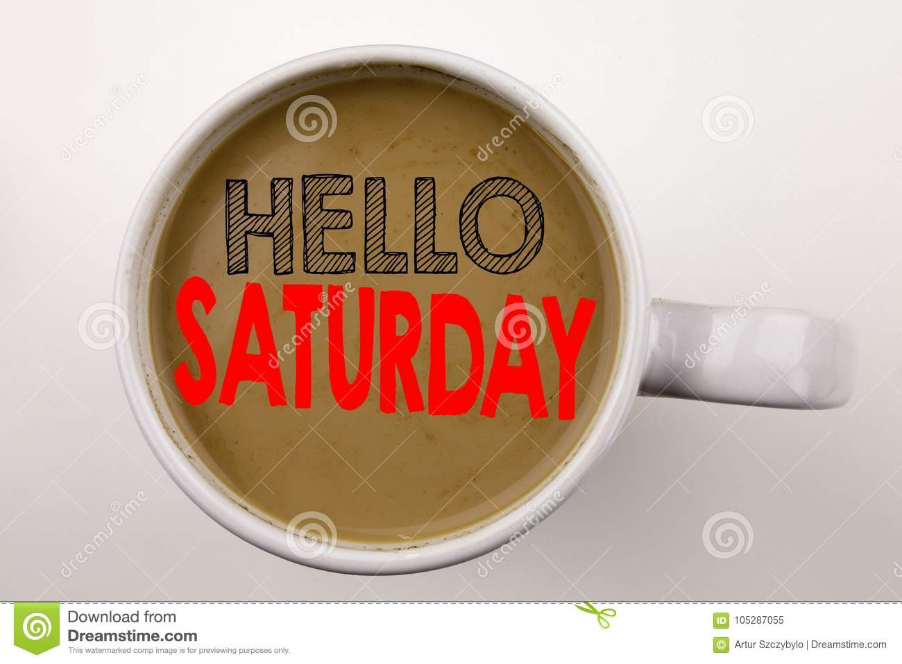Word, writing Saturday text in coffee in cup. Business concept for Happy Week Weekend on white background with copy space. Black t