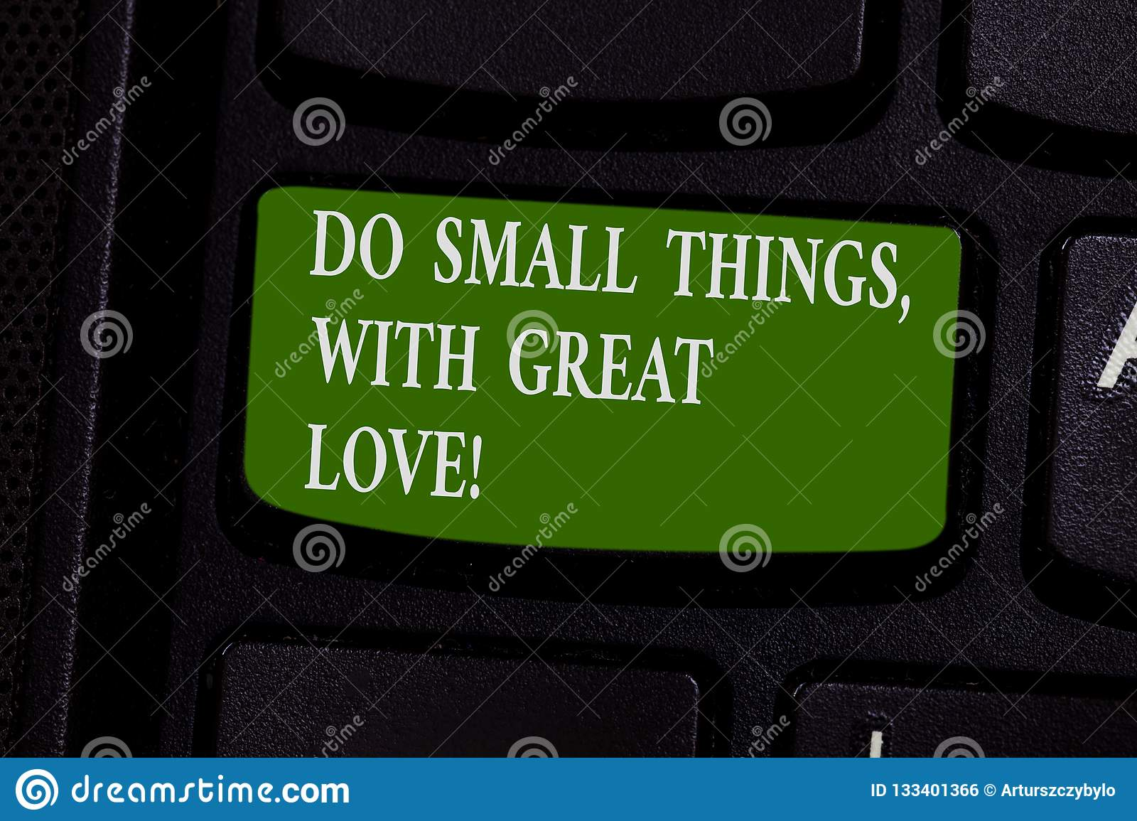 Word writing text Do Small Things With Great Love. Business concept for Motivation Inspire to make little actions