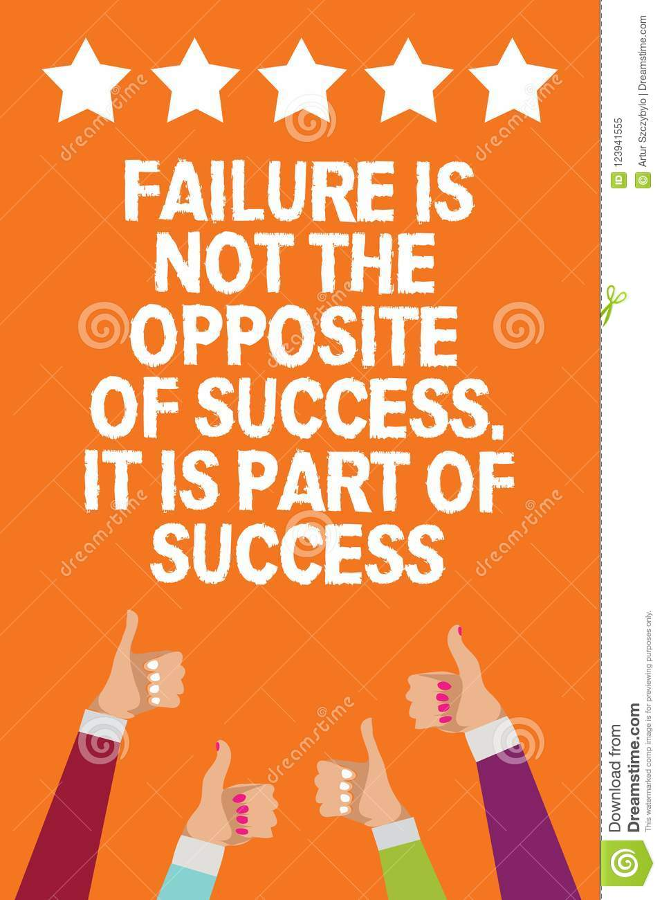 Word Writing Text Failure Is Not The Opposite Of Success It Is Part