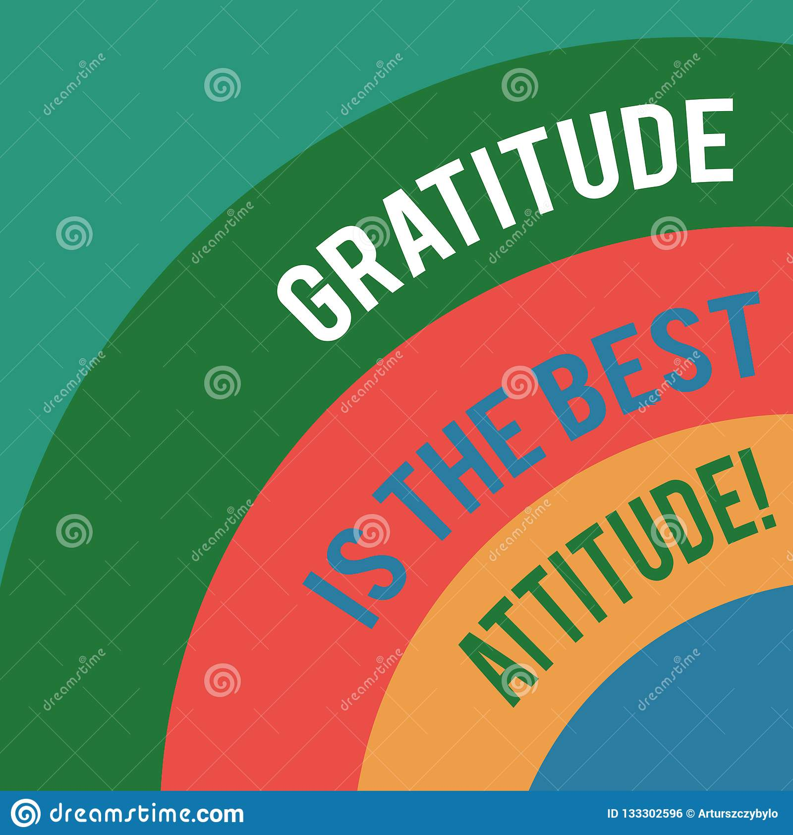 Word writing text Gratitude Is The Best Attitude. Business concept for Be thankful for everything you accomplish Layered