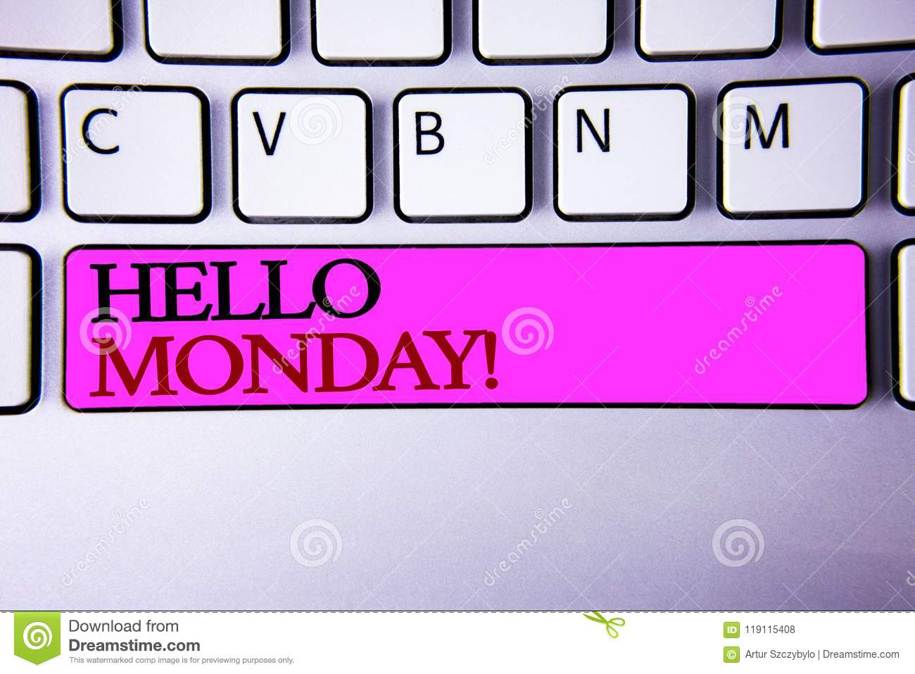 Word Writing Text Hello Monday Motivational Call Business Concept - Motivational words of the day