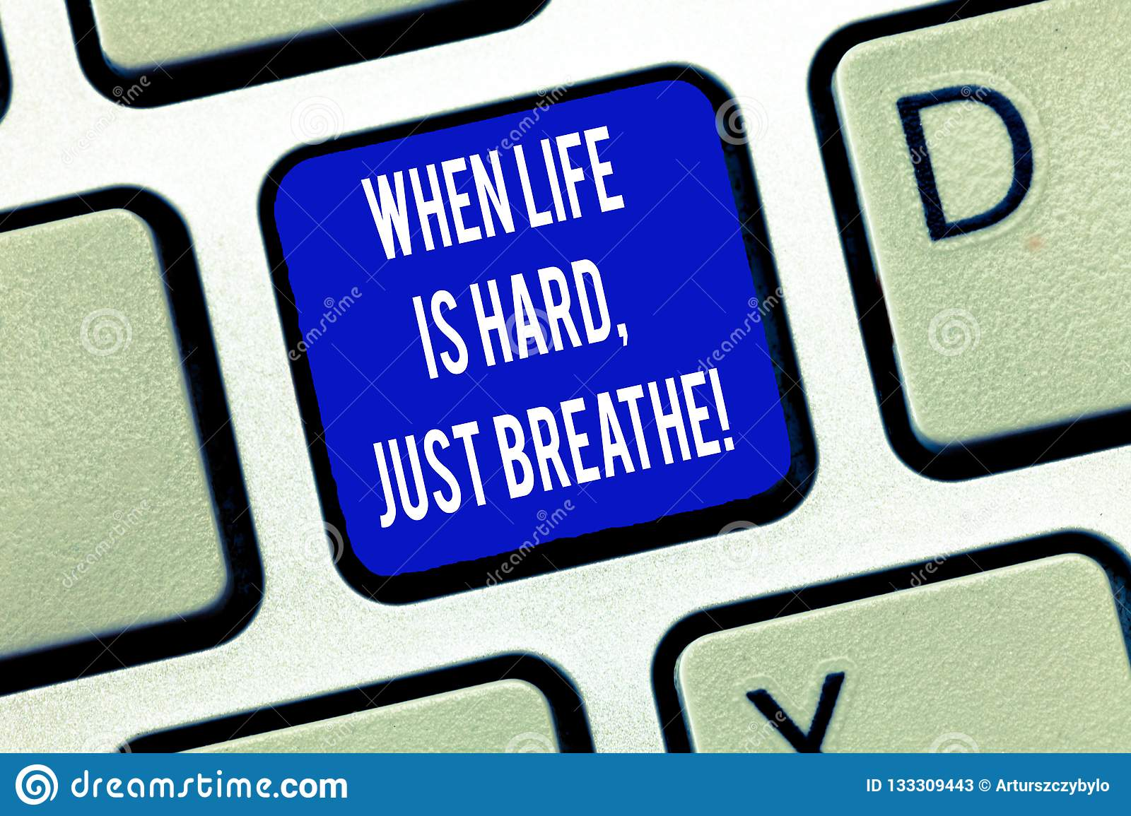 Word writing text When Life Is Hard Just Breathe. Business concept for Take a break to overcome difficulties Keyboard