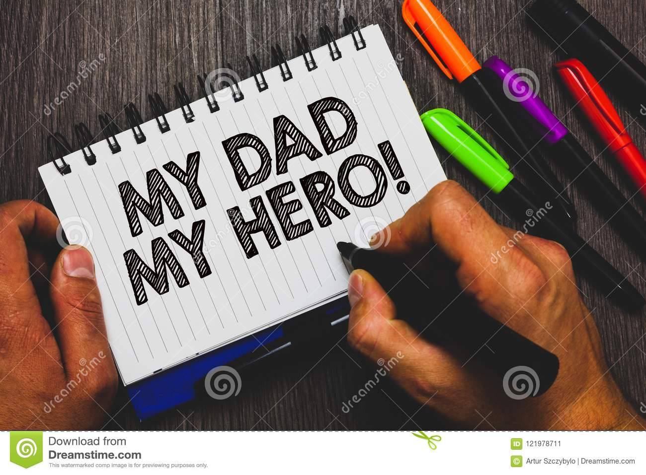 Word Writing Text My Dad My Hero  Business Concept For