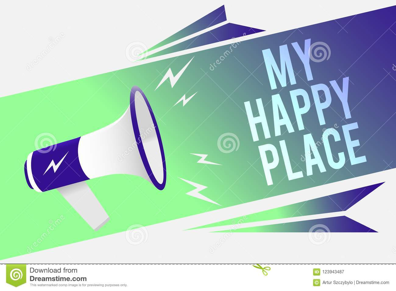 Word writing text My Happy Place. Business concept for Space where you feel comfortable happy relaxed inspired Megaphone loudspeak