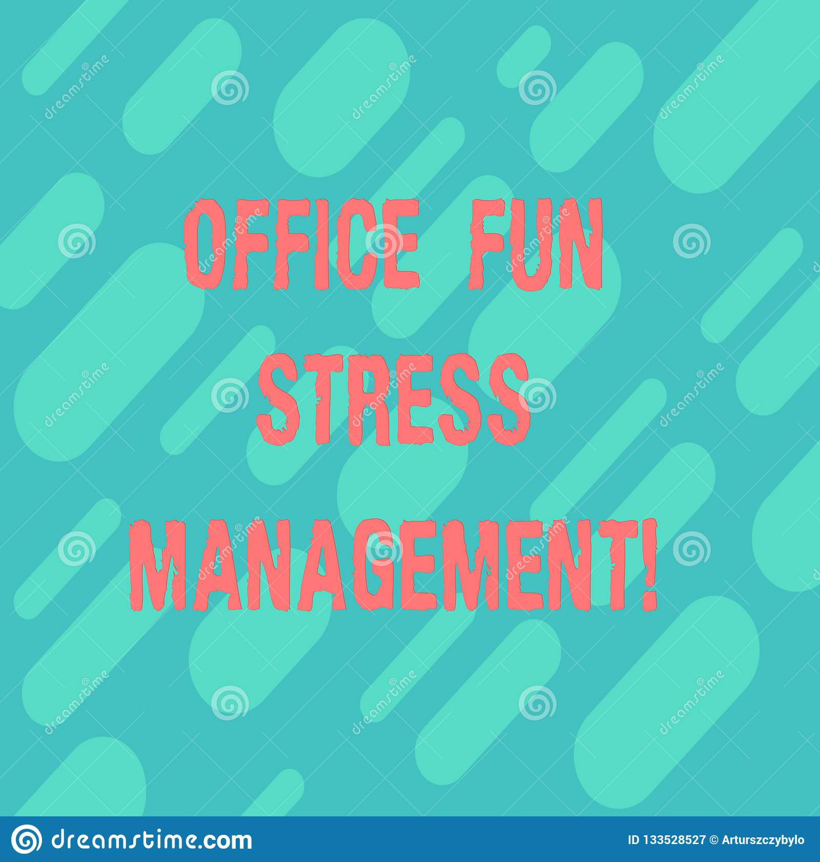Word Writing Text Office Fun Stress Management Business Concept