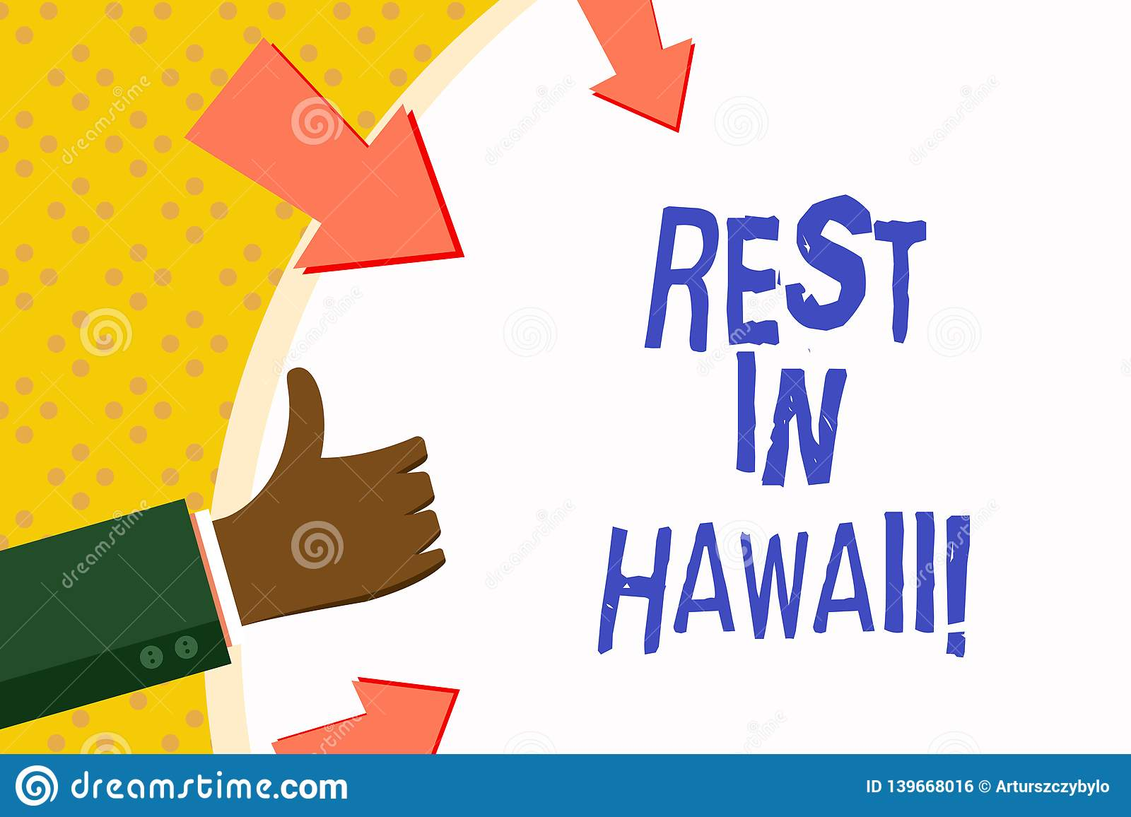 Word writing text Rest In Hawaii. Business concept for Have a relaxing time enjoying beautiful beaches and summer.