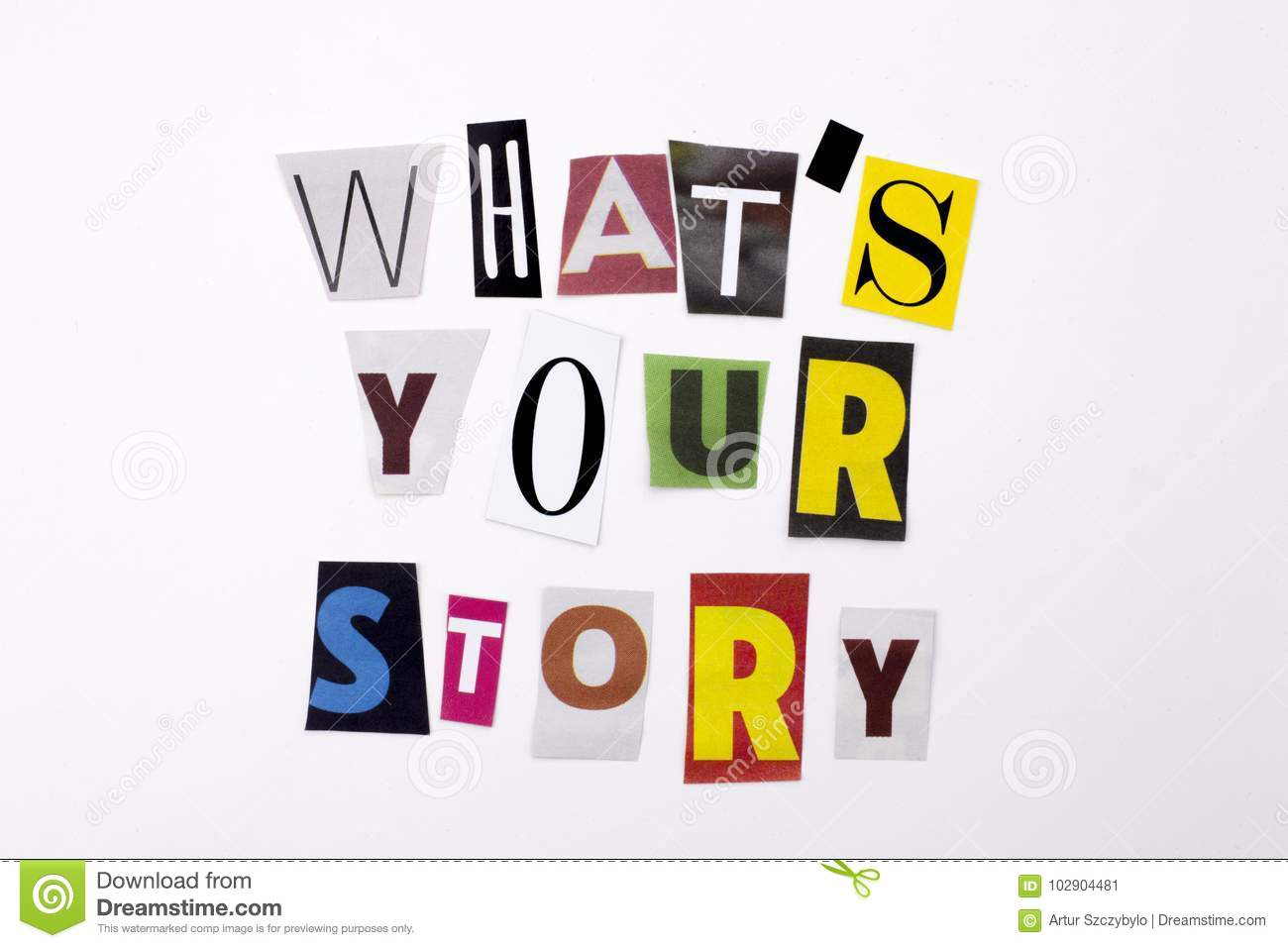 A word writing text showing concept of WHAT`S YOUR STORY made of different magazine newspaper letter for Business case on the whi