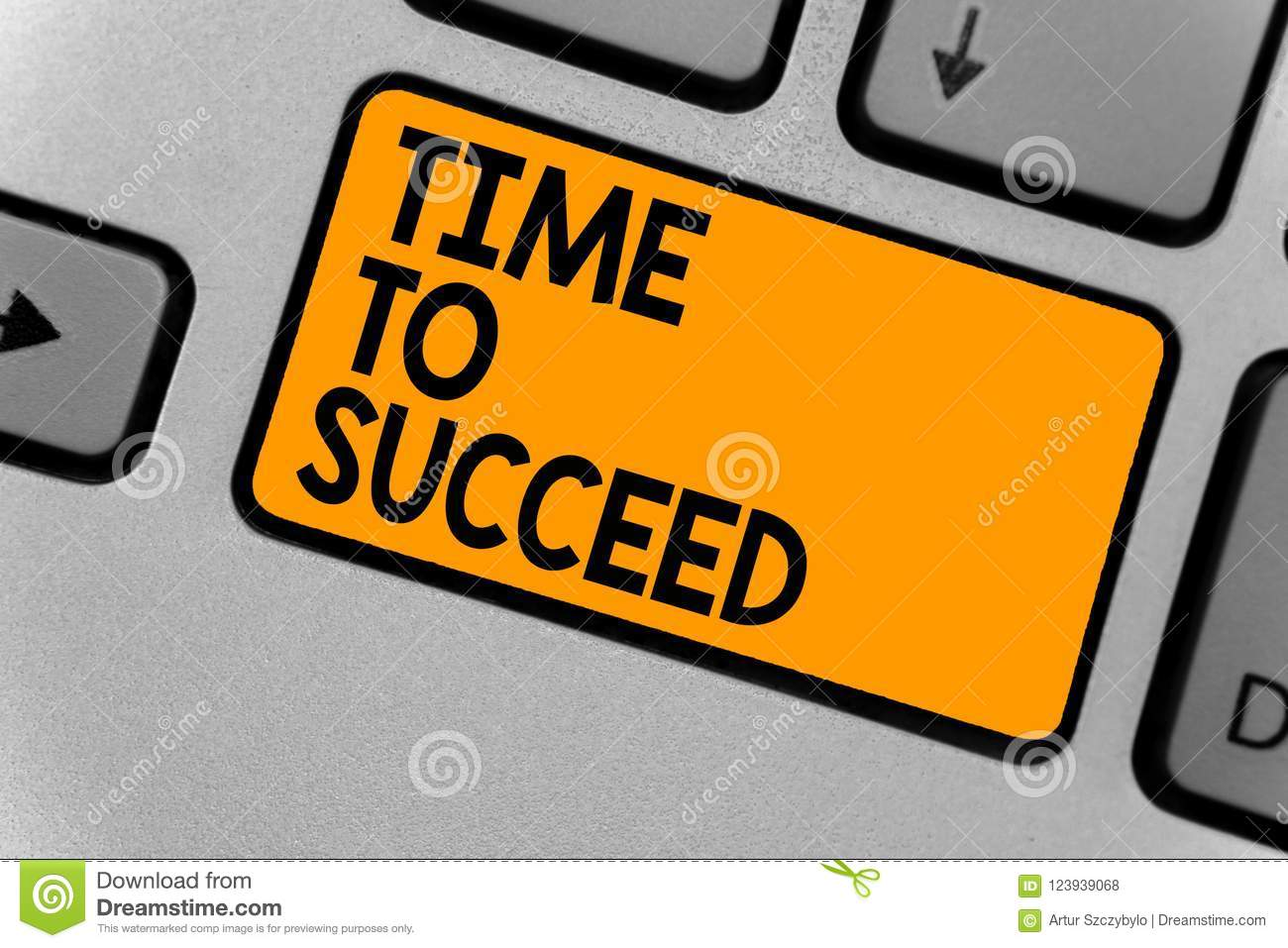 Word writing text Time To Succeed. Business concept for Thriumph opportunity Success Achievement Achieve your goals Keyboard orang