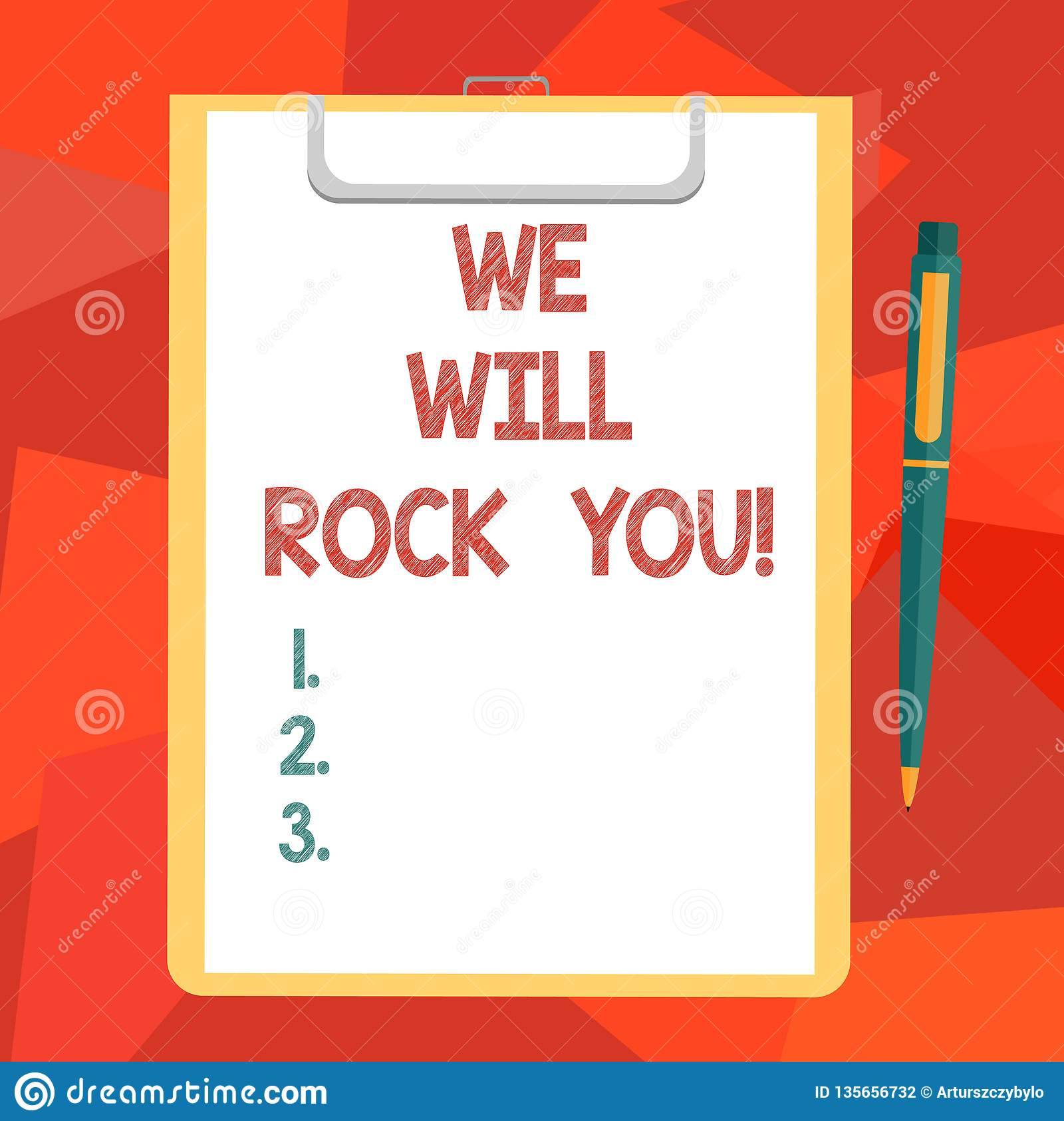 Word Writing Text We Will Rock You  Business Concept For