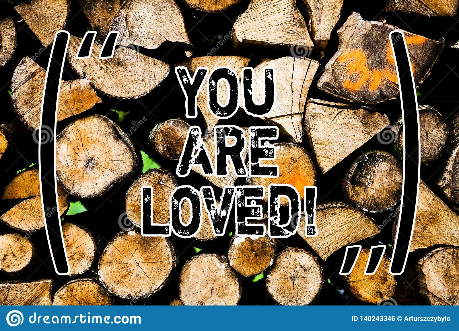Word Writing Text You Are Loved  Business Concept For Somebody Loves