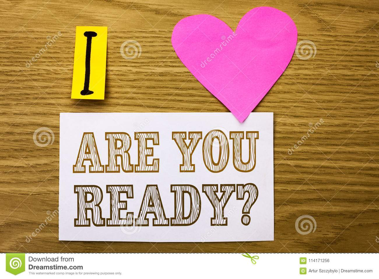 Word writing text Are You Ready Question. Business concept for Be Prepared Motivated Warned Readiness Aware written on Sticky Note