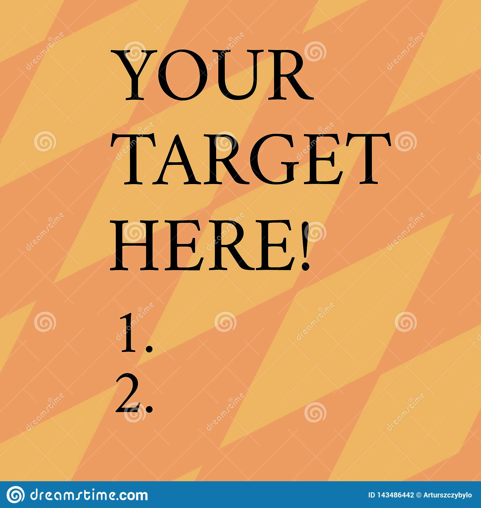 Word writing text Your Target Here. Business concept for Be focused on your goal objectives Strategy to succeed