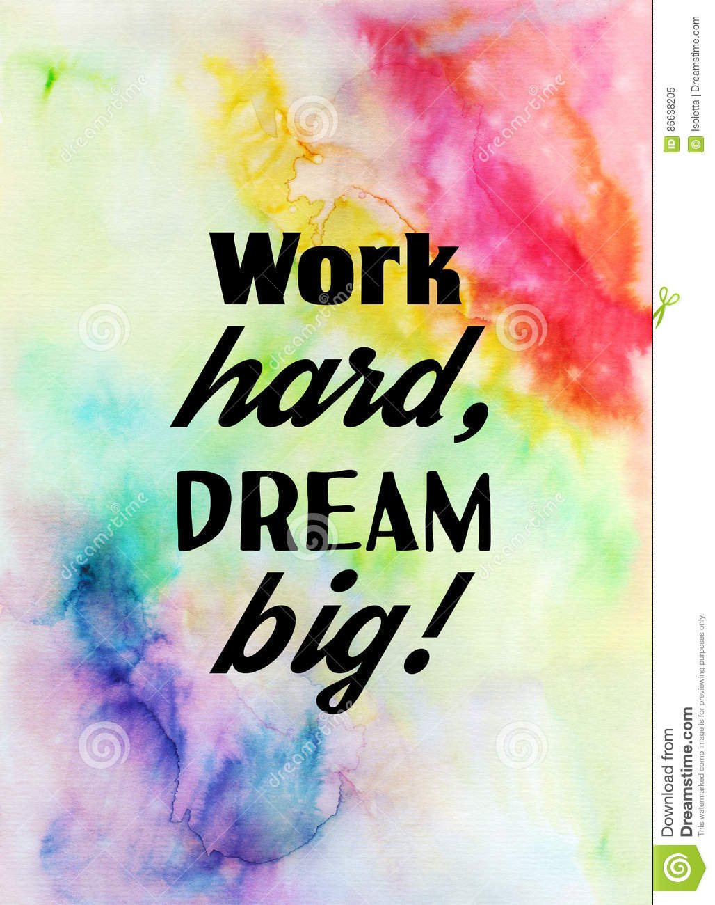 Work Hard Dream Big Motivational Quote On Watercolor Texture