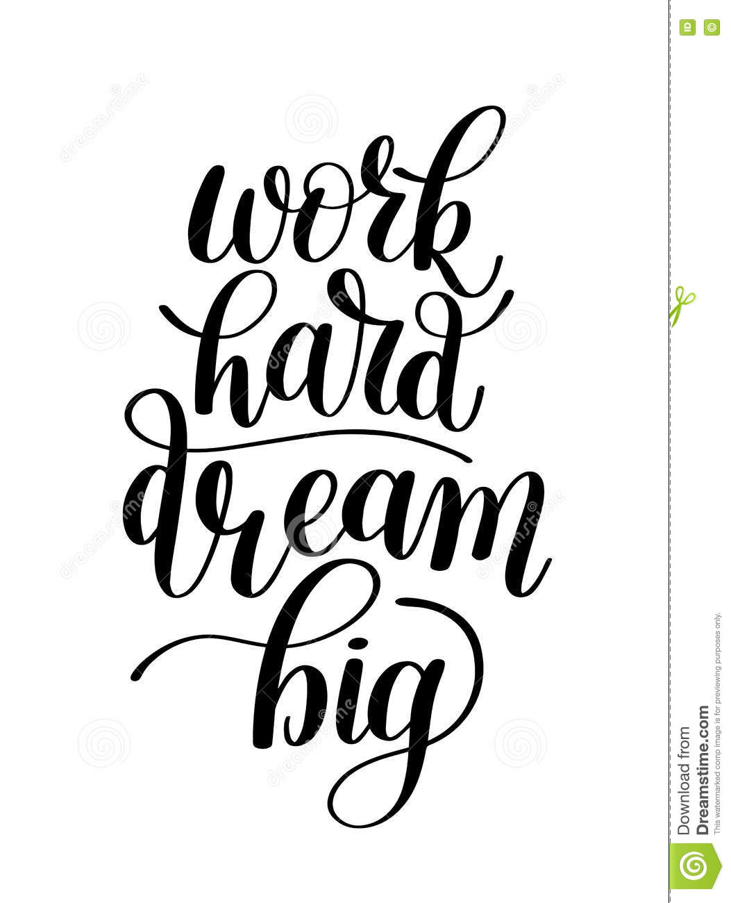 Quotes About Hard Work And Dreams: Work Hard Dream Big, Word Expression / Quote Illustration