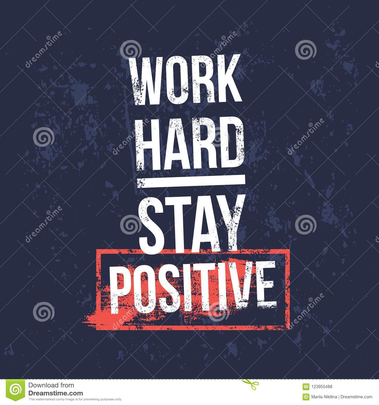 Positive Motivational Quotes   Work Hard Stay Positive Motivational Quotes Banner Stock Vector