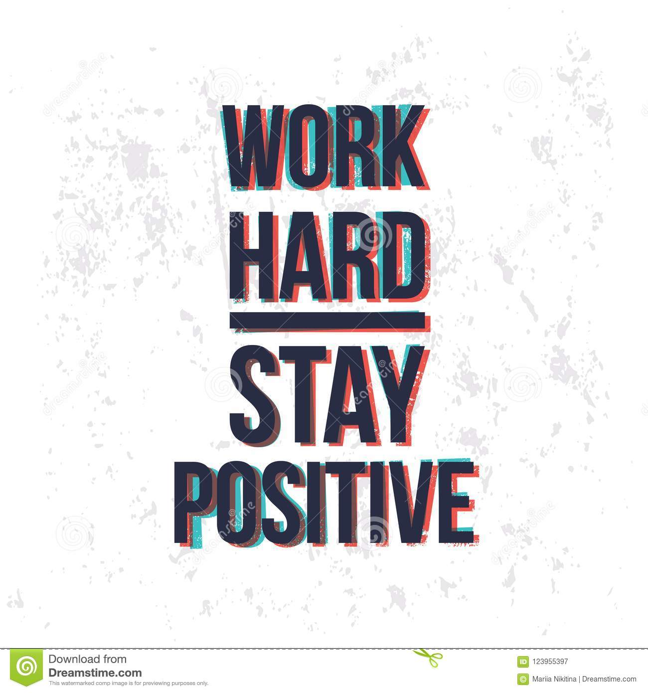 Work Hard Stay Positive Motivational Quotes Banner Stock Vector