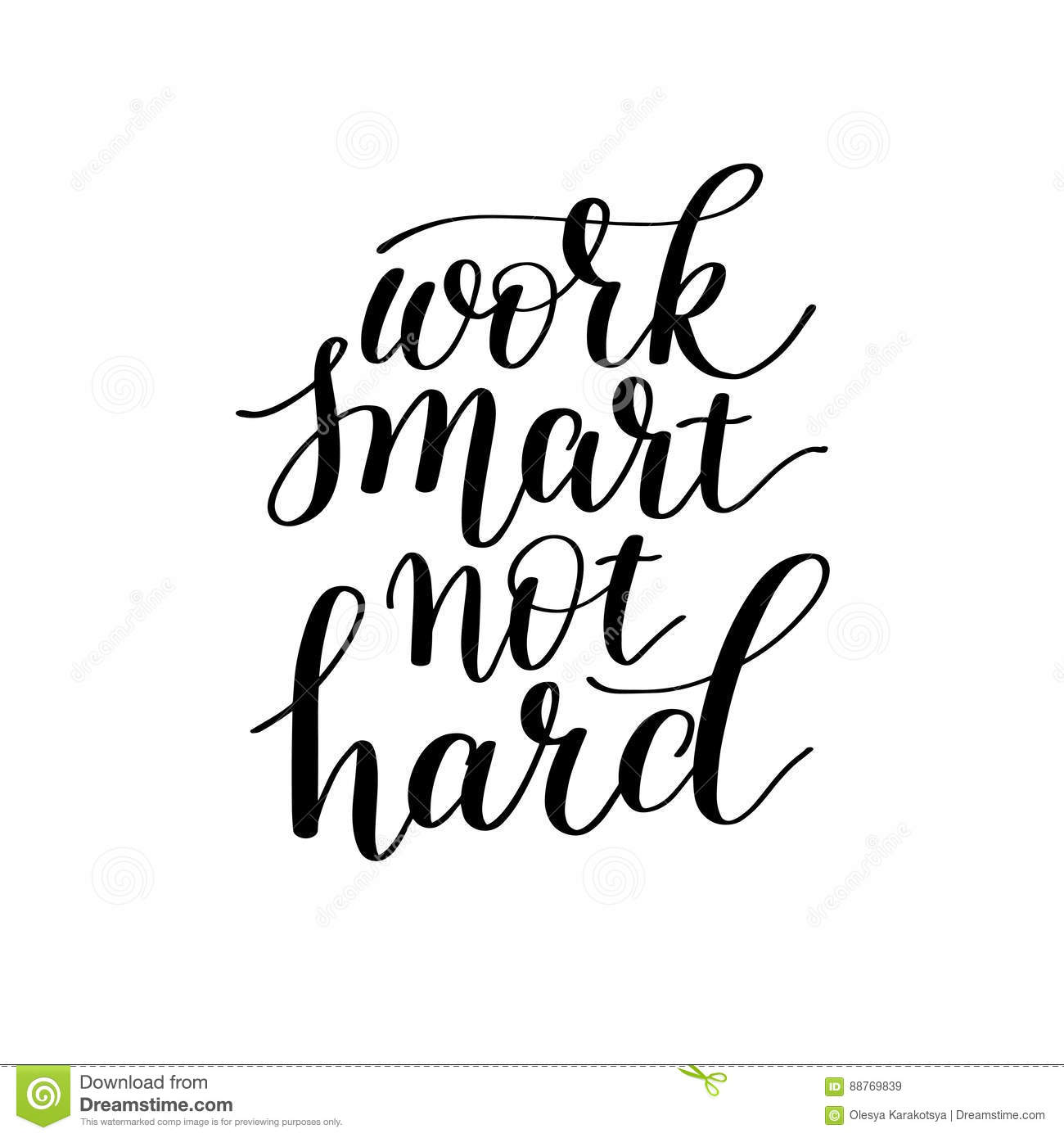 Work Smarter Not Harder Quote: Work Smart Not Hard Hand Lettering About Optimization And