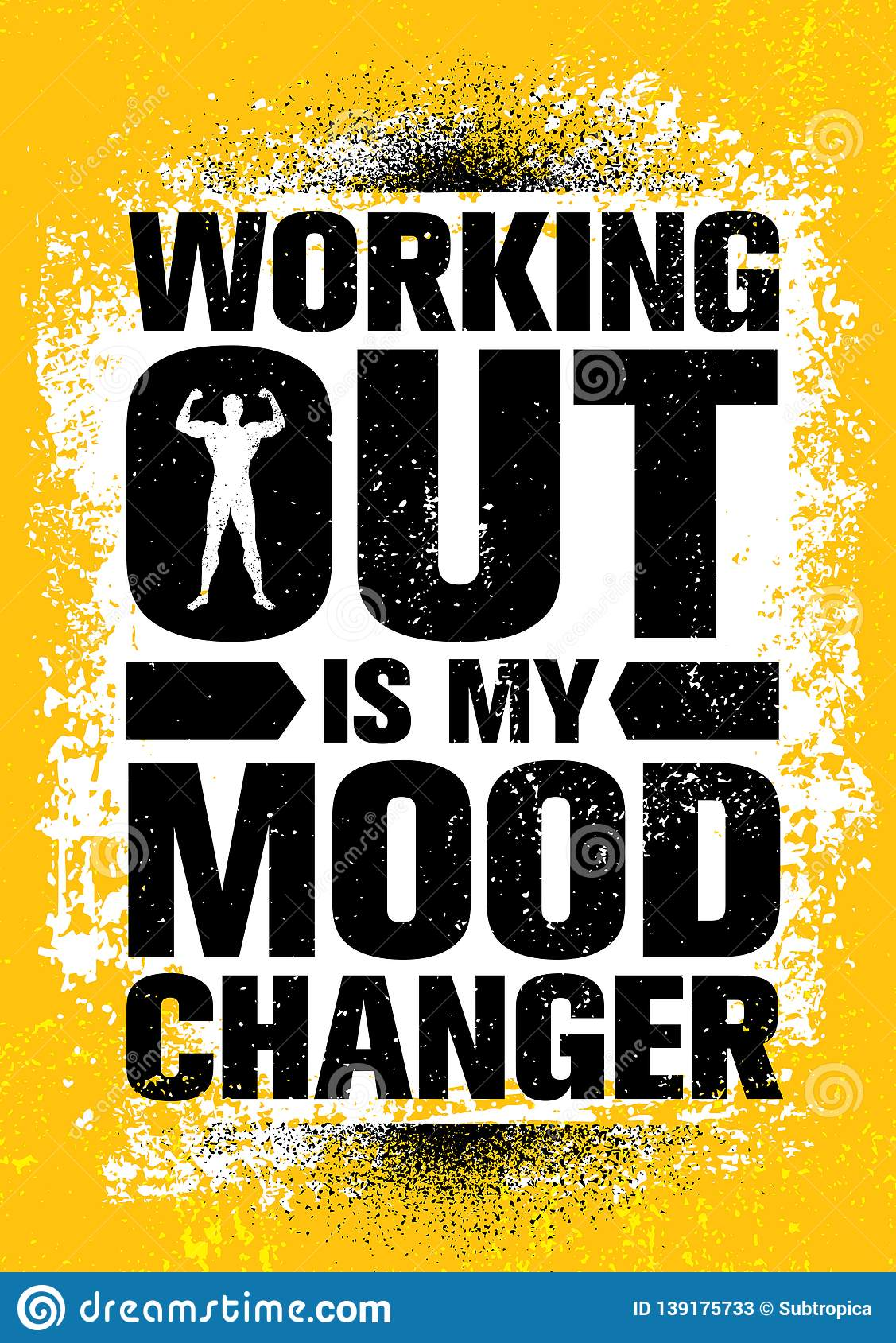 Working Out Is My Mood Changer Inspiring Workout And Fitness Gym