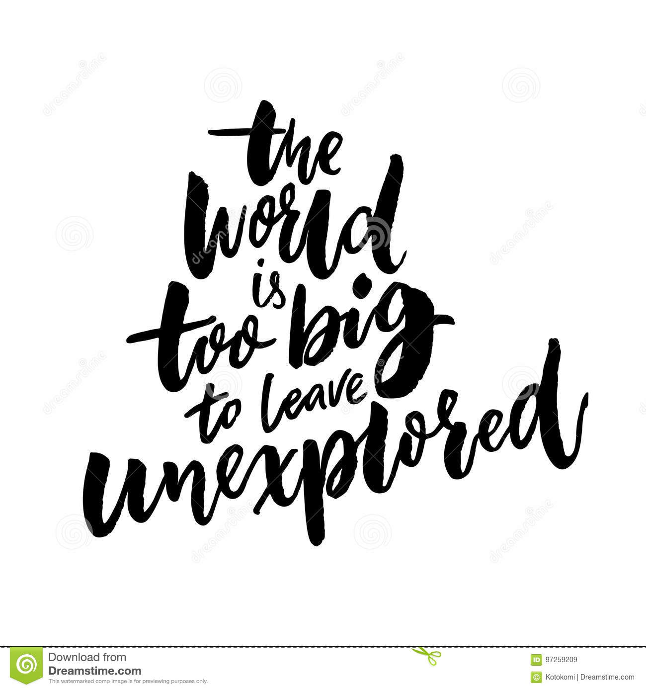 T Stock Quote: The World Is Too Big To Leave Unexplored. Inspirational