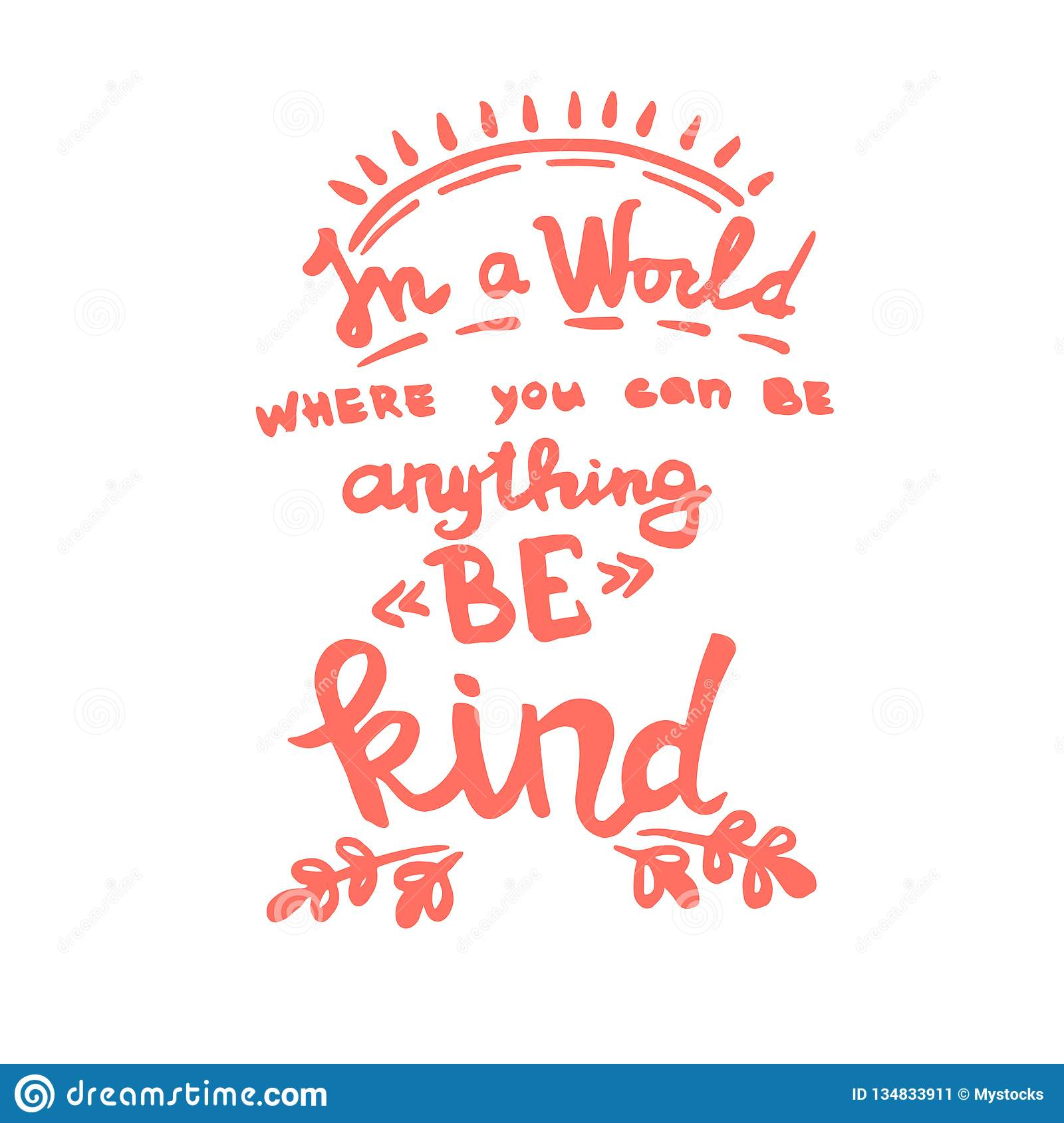 In A World Where You Can Be Anything Be Kind Handwriting Monogram