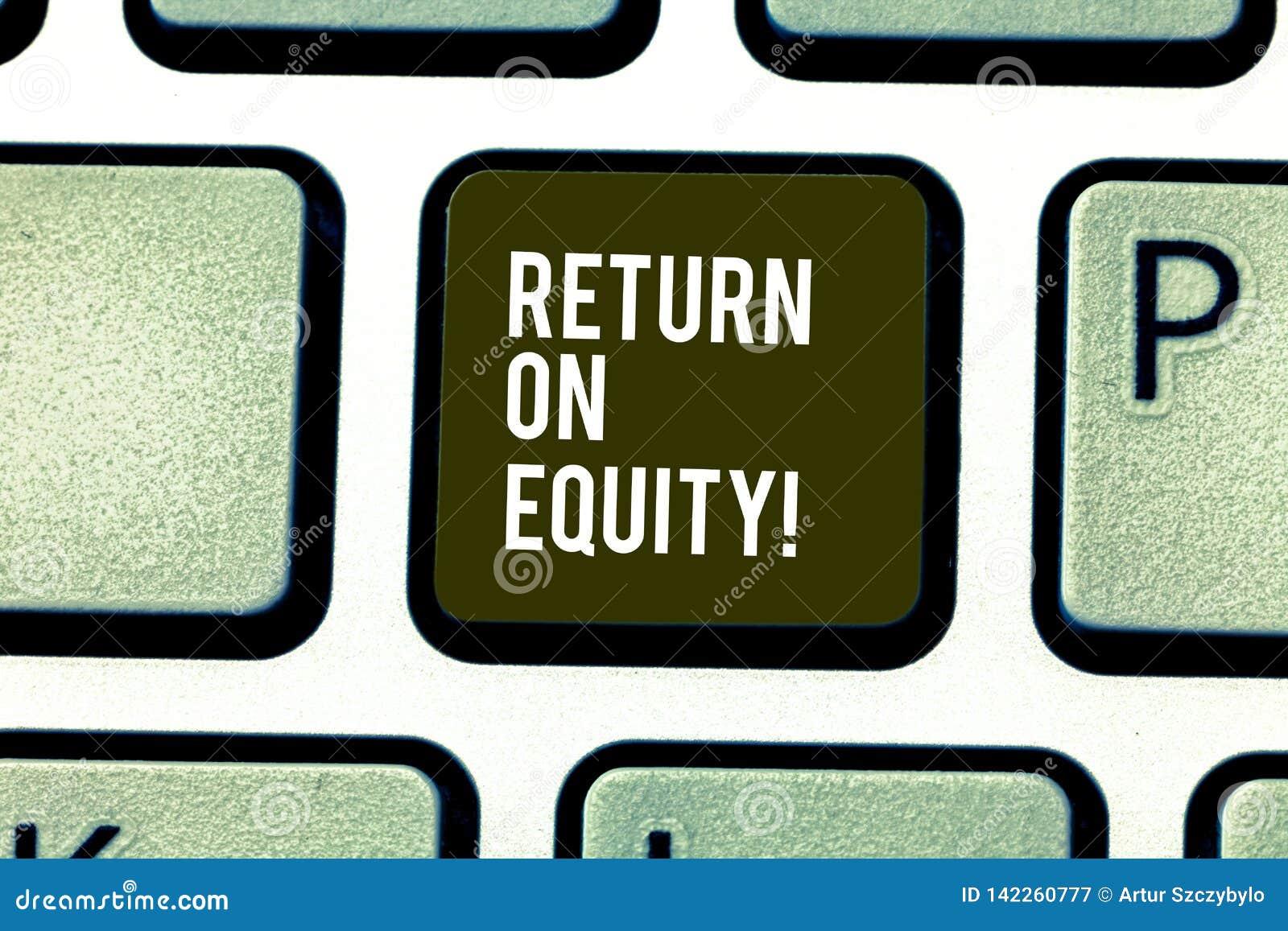 Wort, das Text Eigenkapitalrentabilität schreibt Geschäftskonzept für Rentabilitätsgeschäft in Bezug auf einen Wert des Aktionärs
