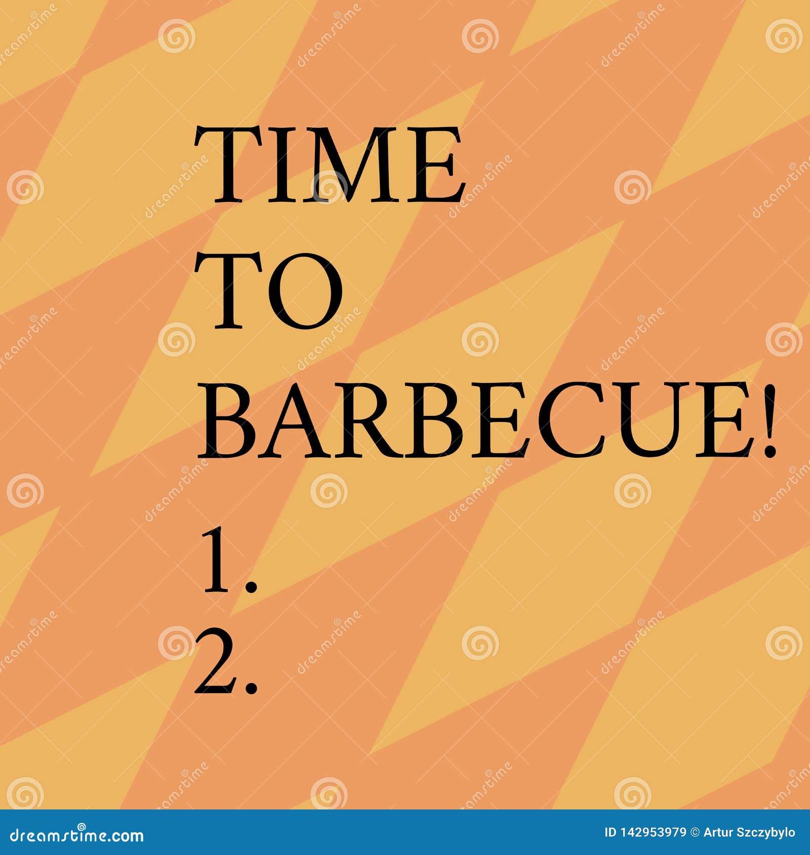 Wort, das Text Zeit schreibt zu grillen Geschäftskonzept für Entspannungskochendes Fleischhühnerschweinefleisch auf Grill Sommert