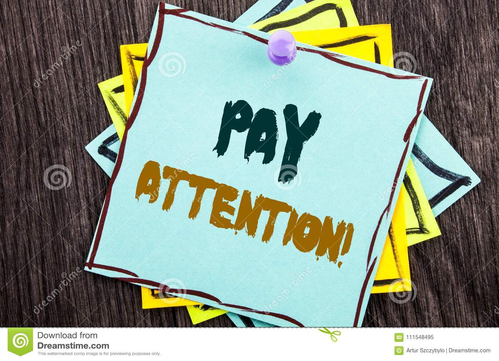 Wort, Schreiben, Text Lohn-Aufmerksamkeit Geschäftskonzept für gibt aufpassen die aufmerksame Warnung acht, die auf blaues klebri