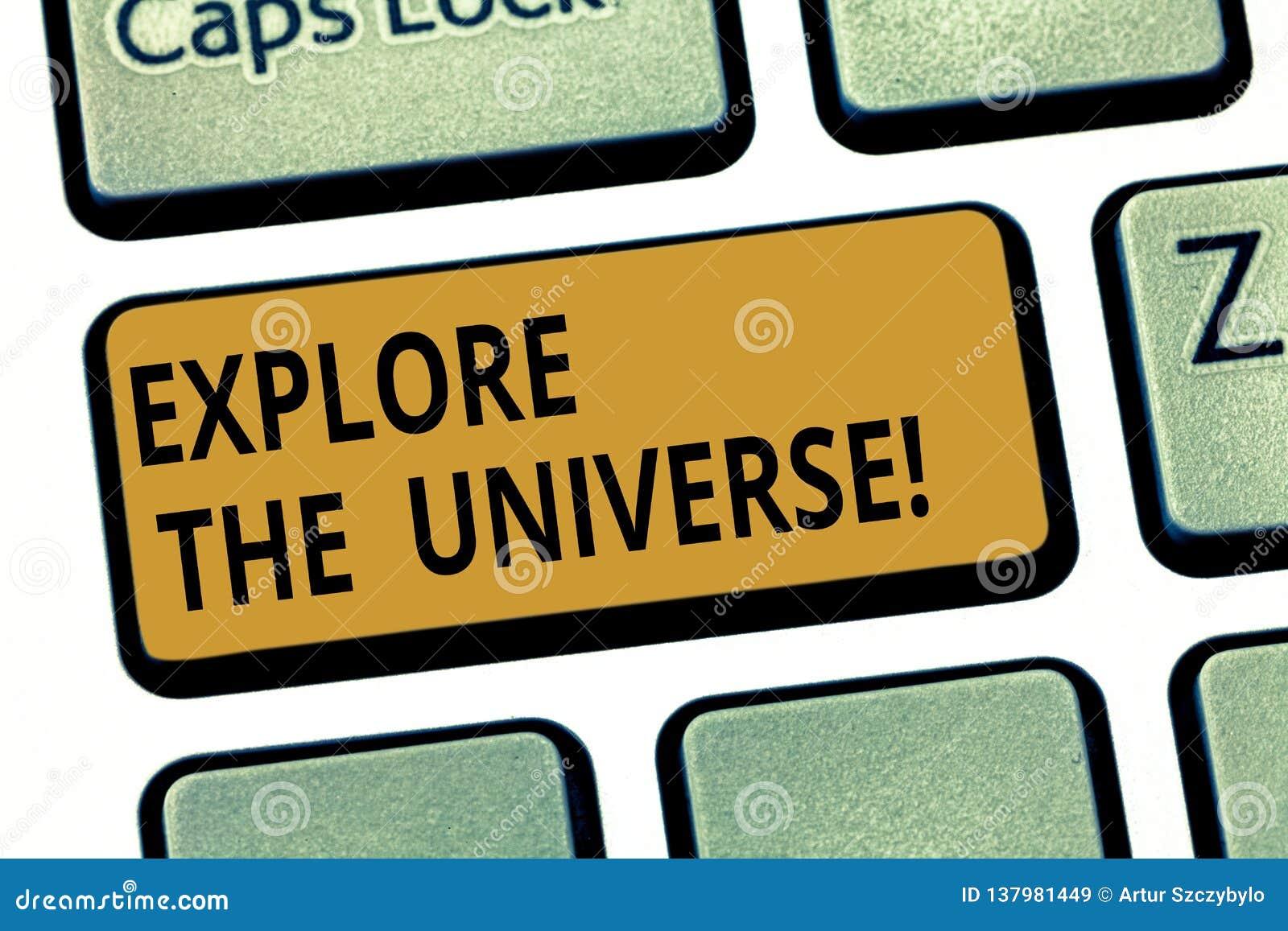 Wortschreibenstext erforschen das Universum Geschäftskonzept für Discover der Raum und die Zeit und ihre Inhalt Taste