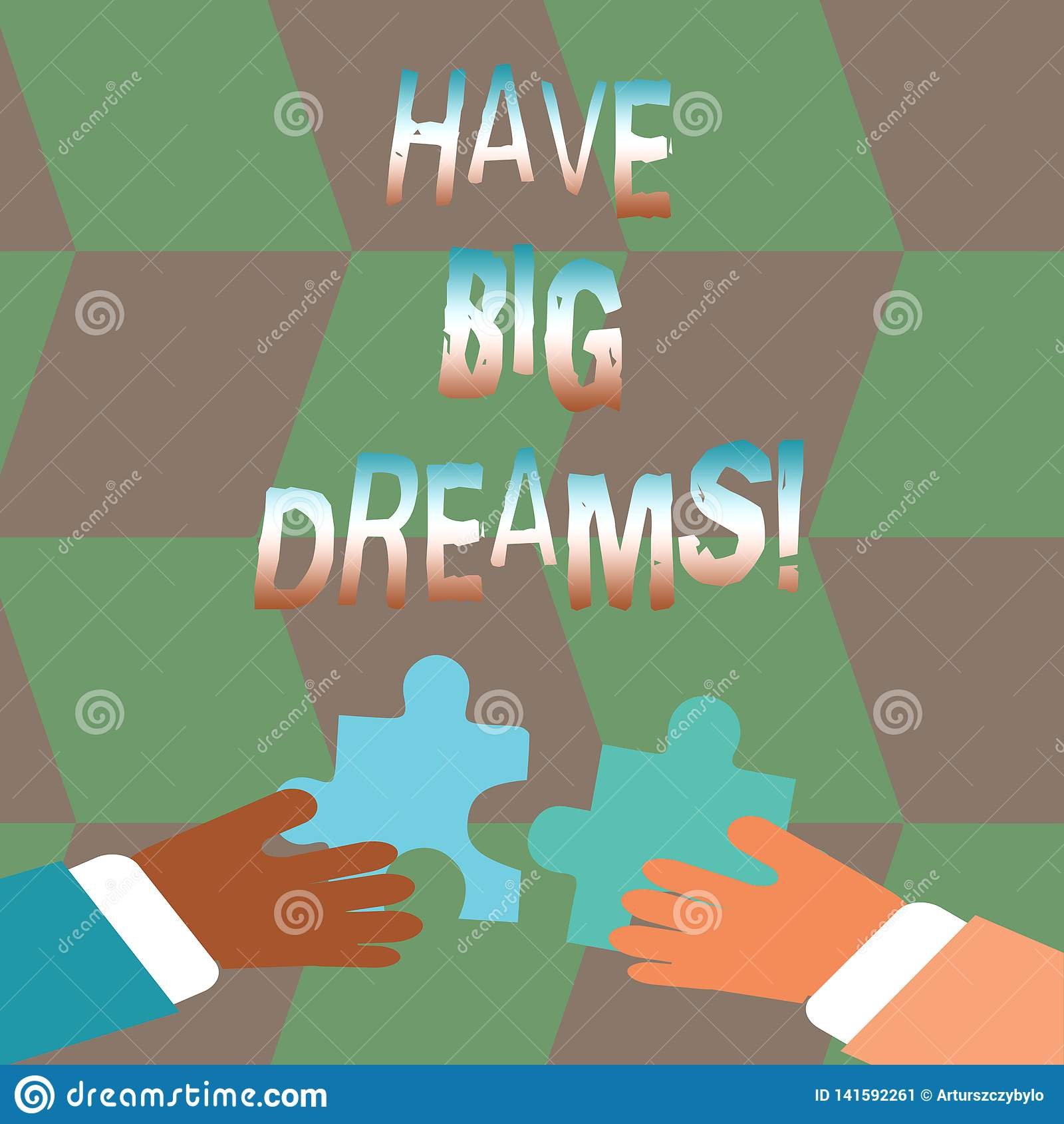 Wortschreibenstext haben große Träume Geschäftskonzept für zukünftigen Ehrgeiz Desire Motivation Goal
