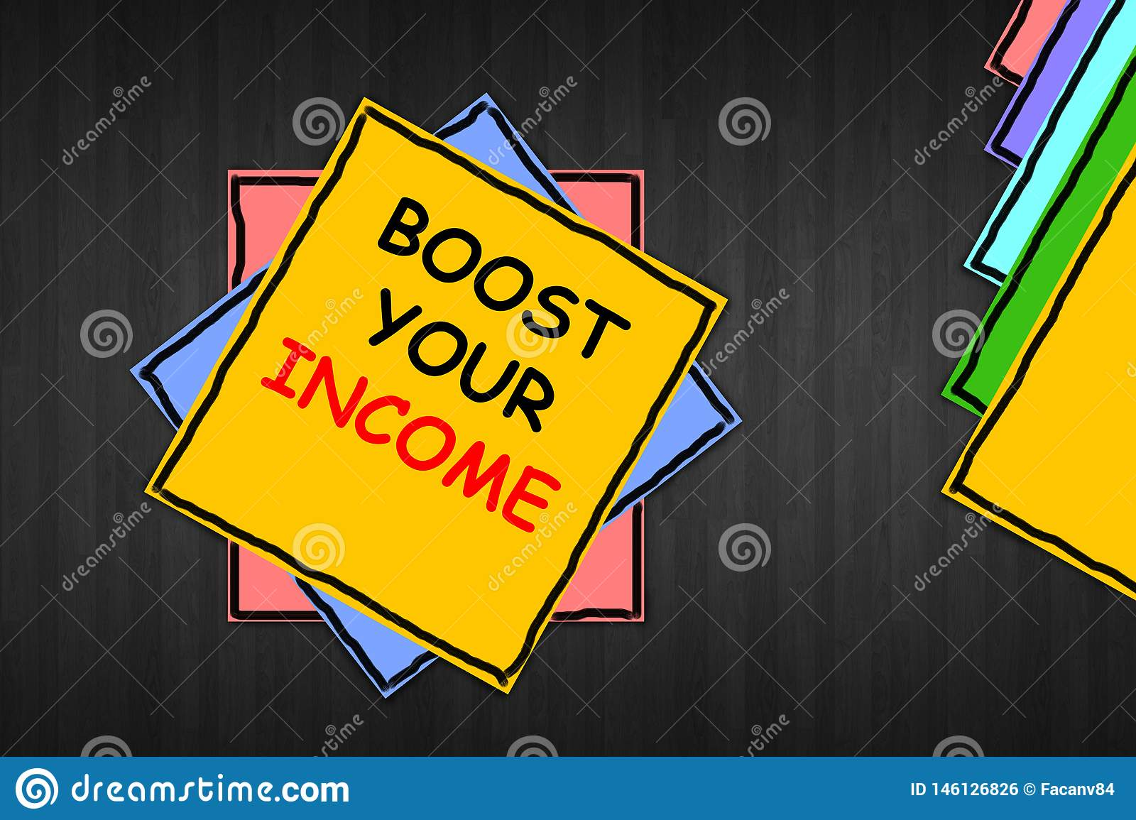 Writing note showing `Boost Your Income`. Business photo showcasing improve your payment freelancing part time job.